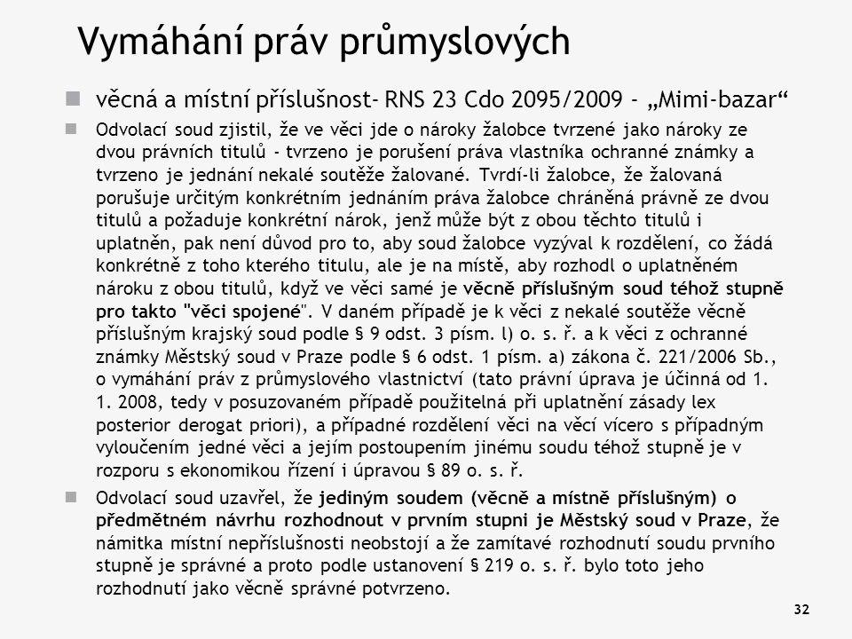 """32 Vymáhání práv průmyslových věcná a místní příslušnost- RNS 23 Cdo 2095/2009 - """"Mimi-bazar"""" Odvolací soud zjistil, že ve věci jde o nároky žalobce t"""