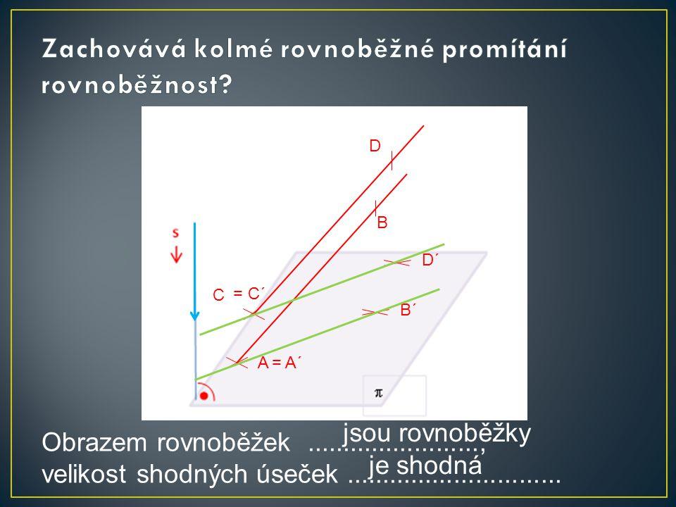 Pravidla: -Obrazem přímky (úsečky) je přímka (úsečka) nebo bod – kolmý směr k průmětně.