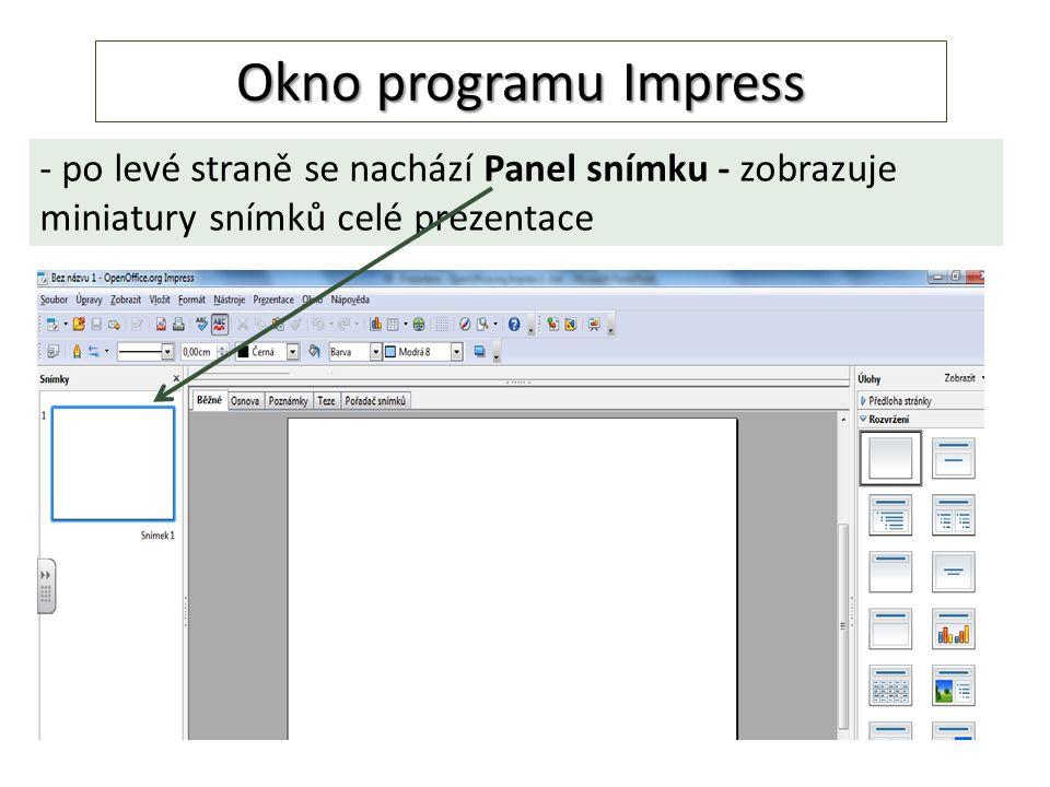 Okno programu Impress - po levé straně se nachází Panel snímku - zobrazuje miniatury snímků celé prezentace