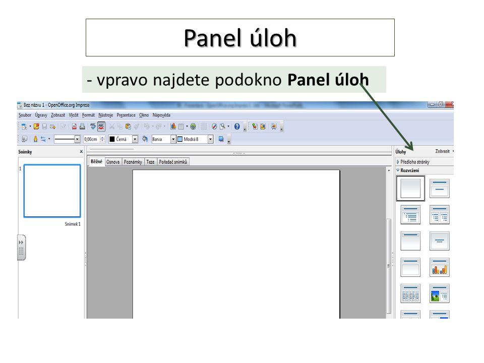 - vpravo najdete podokno Panel úloh Panel úloh