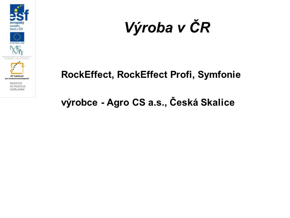 Výroba v ČR RockEffect, RockEffect Profi, Symfonie výrobce - Agro CS a.s., Česká Skalice