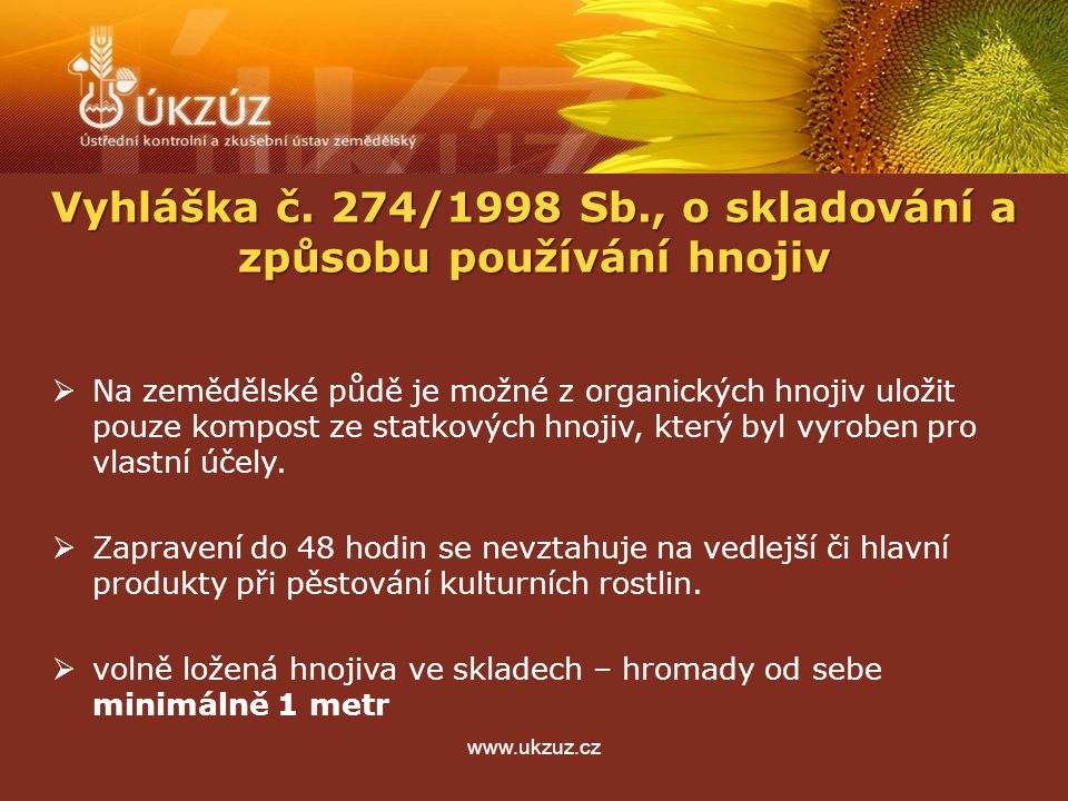 www.ukzuz.cz  Na zemědělské půdě je možné z organických hnojiv uložit pouze kompost ze statkových hnojiv, který byl vyroben pro vlastní účely.  Zapr