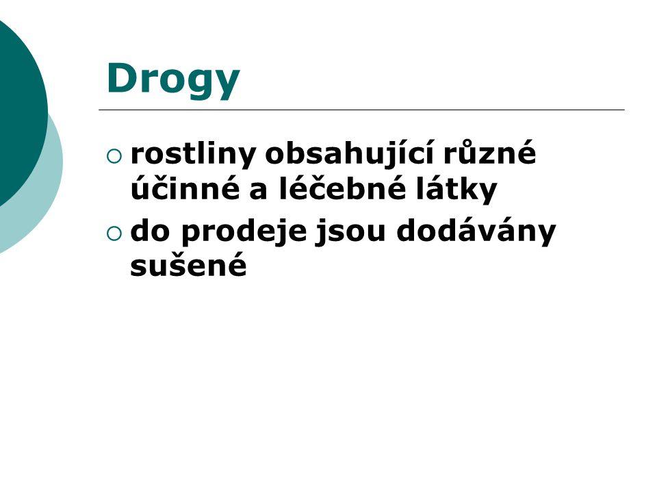 Drogy Druhy: 1.