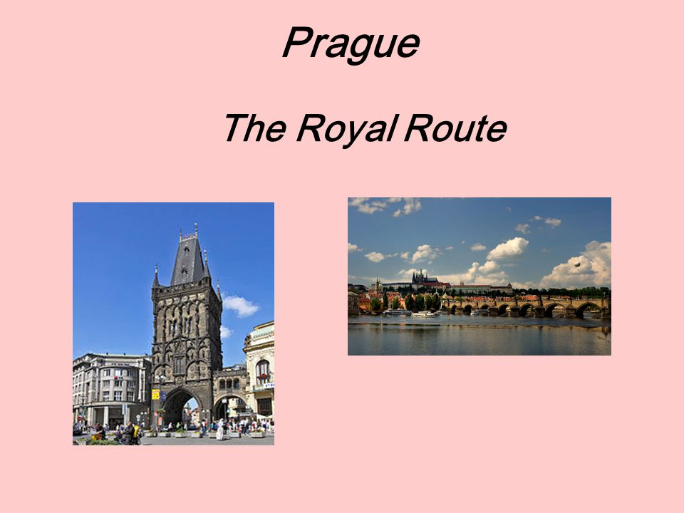 The Royal Route The Prague Castle: St. Vitus Cathedral