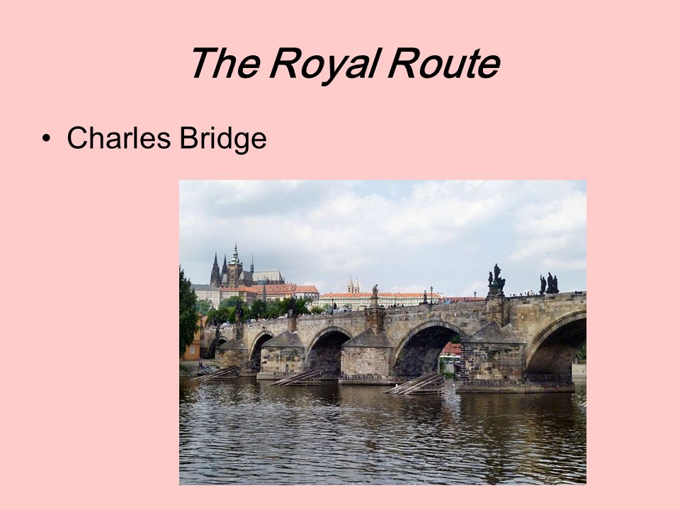The Royal Route Charles Bridge