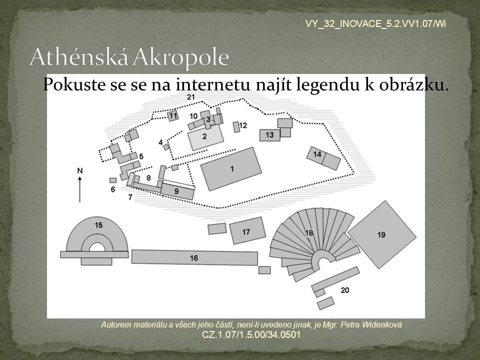 Pokuste se se na internetu najít legendu k obrázku. VY_32_INOVACE_5.2.VV1.07/Wi Autorem materiálu a všech jeho částí, není-li uvedeno jinak, je Mgr. P