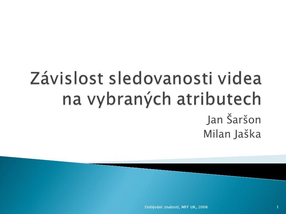 Jan Šaršon Milan Jaška 1Dobývání znalostí, MFF UK, 2008