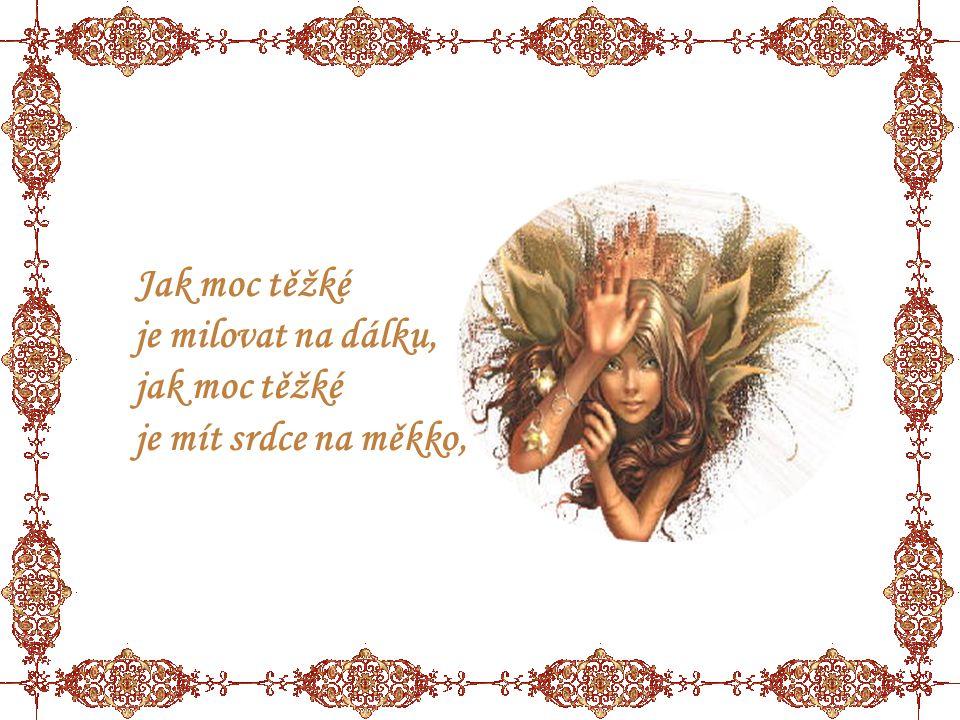 škoda lásky která srdce svírá, drtí škoda lásky pro kterou se z mostů skáče.