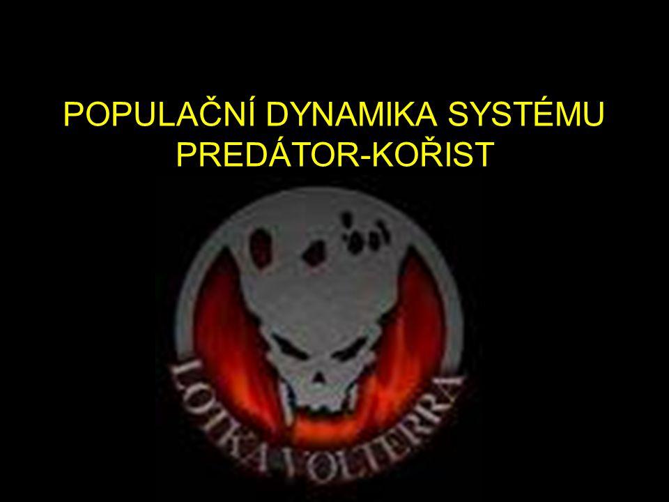 POPULAČNÍ DYNAMIKA SYSTÉMU PREDÁTOR-KOŘIST