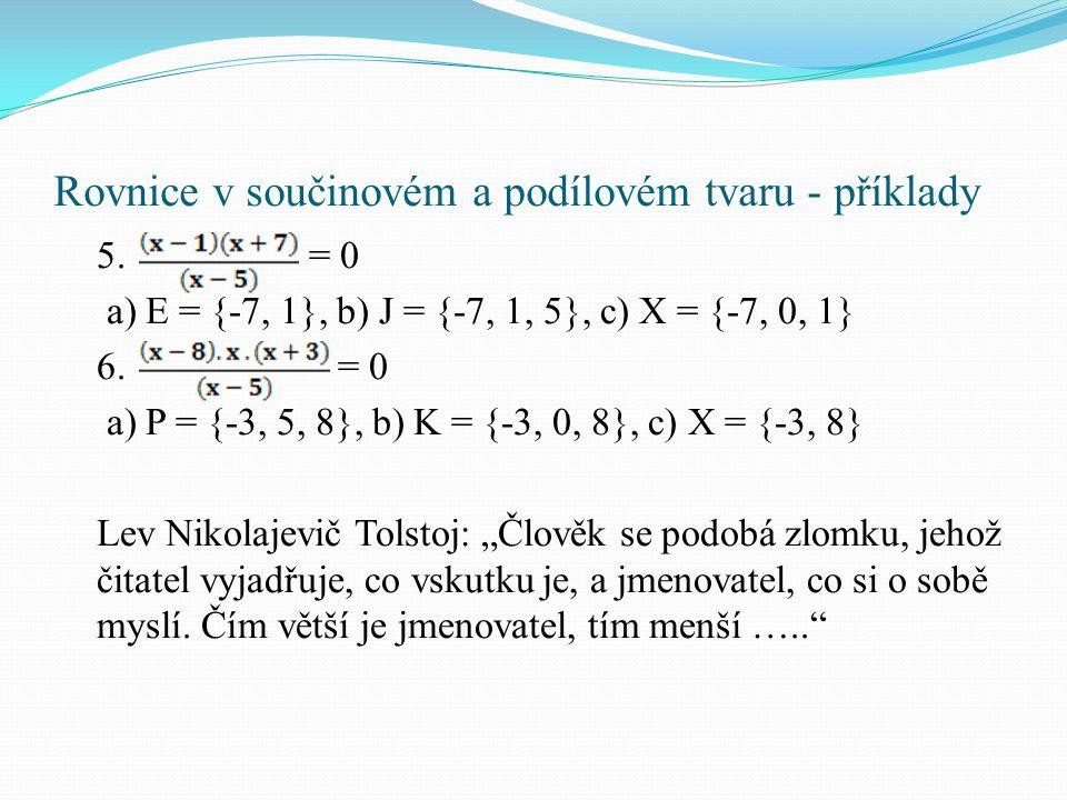 Rovnice v součinovém a podílovém tvaru - příklady 5.