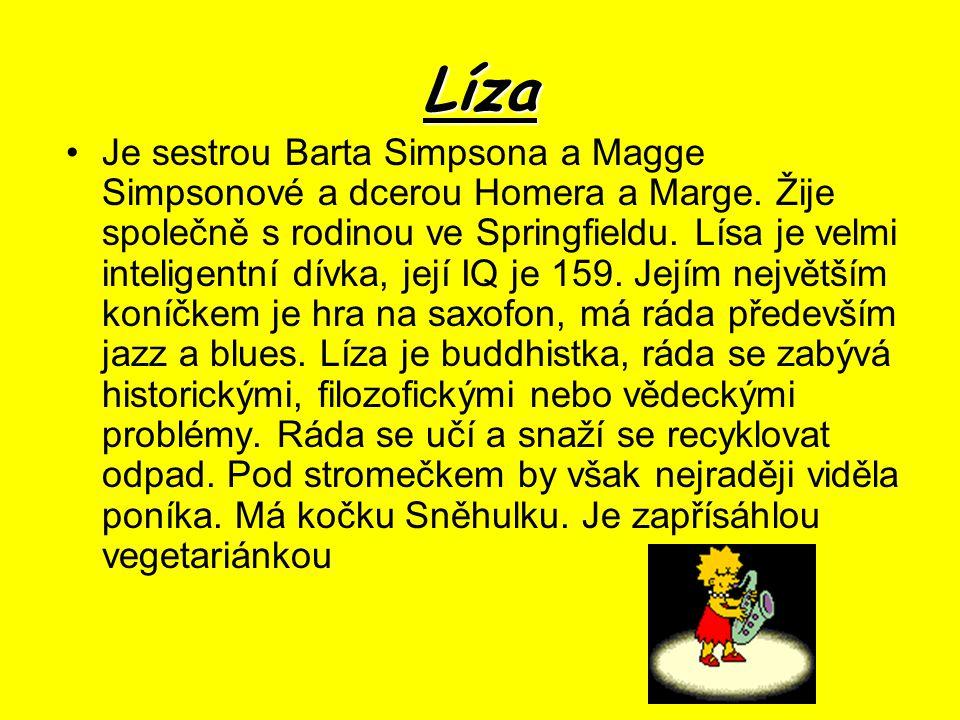 Líza Je sestrou Barta Simpsona a Magge Simpsonové a dcerou Homera a Marge.
