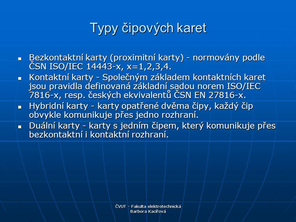 ČVUT - Fakulta elektrotechnická Barbora Kacířová Zdroje informací www.google.com www.cesnet.cz www.cipovekarty.cz www.tsoft.cz http://www.prevence2000.cz/cip karty.html http://www.prevence2000.cz/cip karty.html