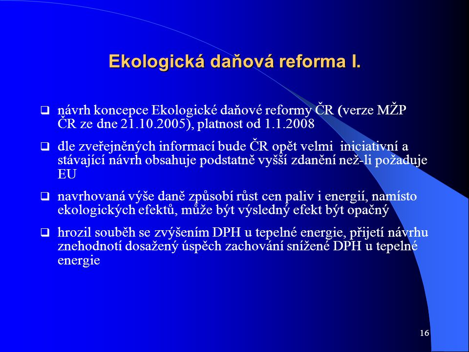 16 Ekologická daňová reforma I.