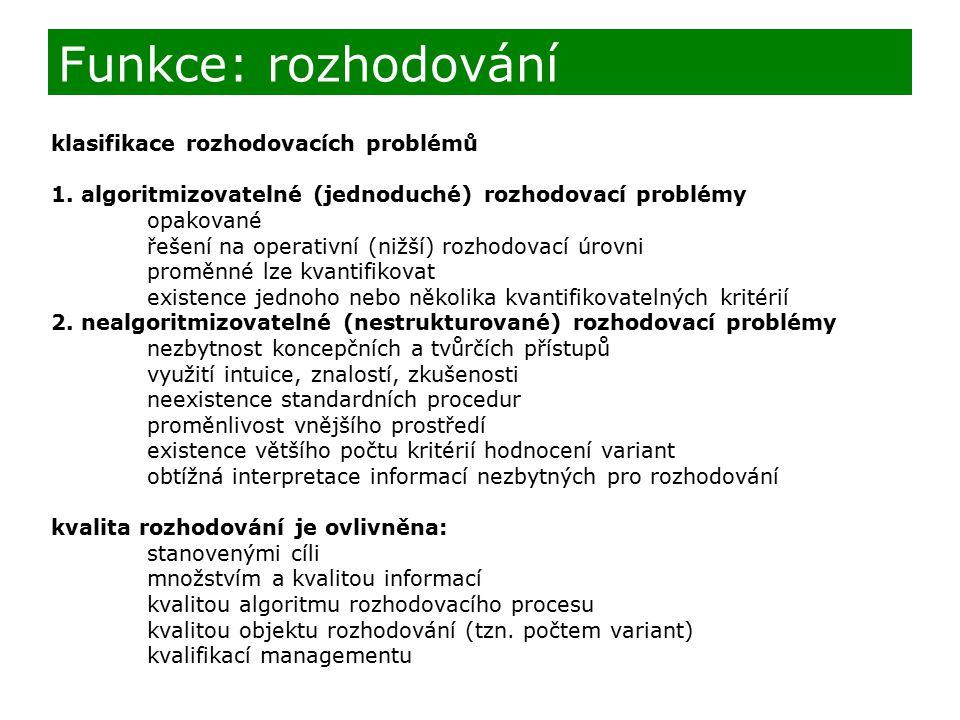 klasifikace rozhodovacích problémů 1.