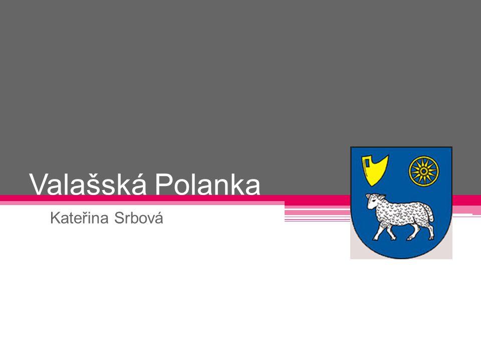 Obsah Informace Historie Škola TJ Sokol Valašská Polanka Tradice SDH Valašská Polanka