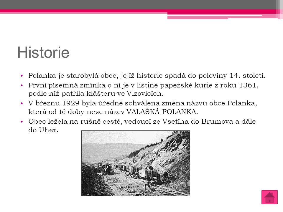 Historie Polanka je starobylá obec, jejíž historie spadá do poloviny 14. století. První písemná zmínka o ní je v listině papežské kurie z roku 1361, p