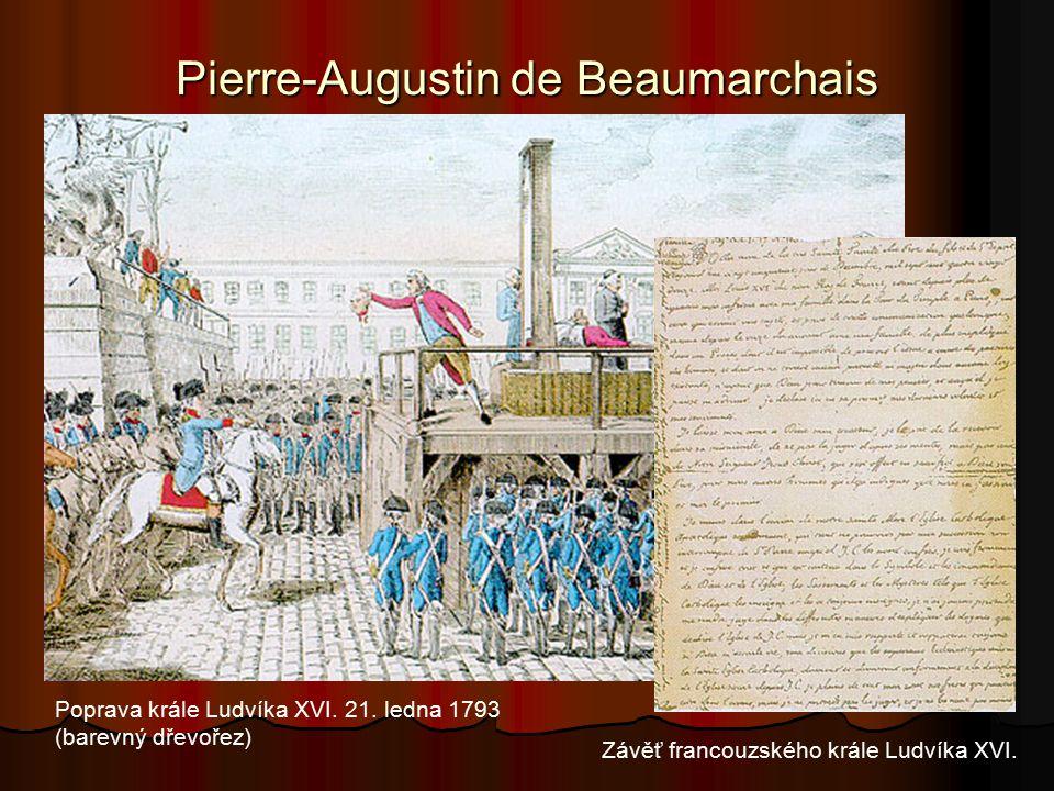 Pierre-Augustin de Beaumarchais Závěť francouzského krále Ludvíka XVI.