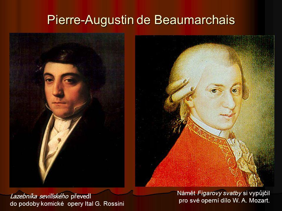 Pierre-Augustin de Beaumarchais Lazebníka sevillského převedl do podoby komické opery Ital G.