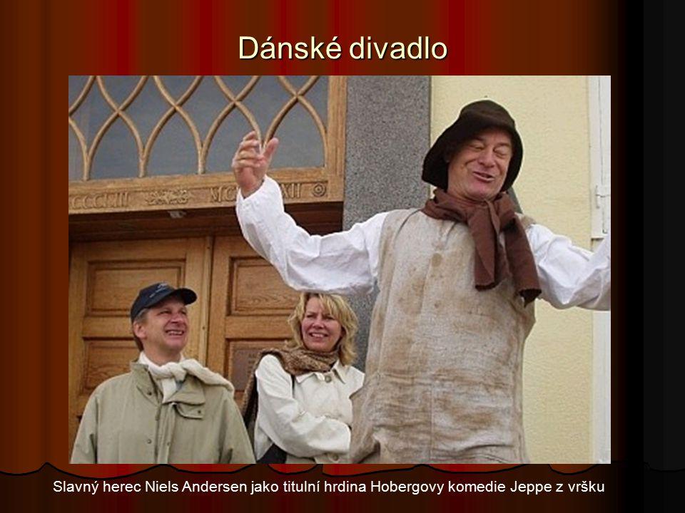 Dánské divadlo Slavný herec Niels Andersen jako titulní hrdina Hobergovy komedie Jeppe z vršku