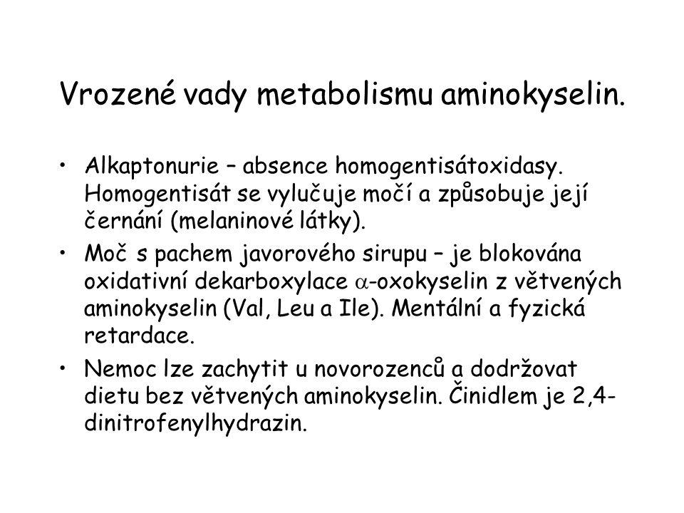 Vrozené vady metabolismu aminokyselin. Alkaptonurie – absence homogentisátoxidasy. Homogentisát se vylučuje močí a způsobuje její černání (melaninové