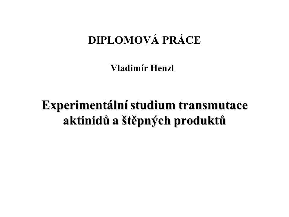 Motivace a náplň diplomové práce Co je transmutace .