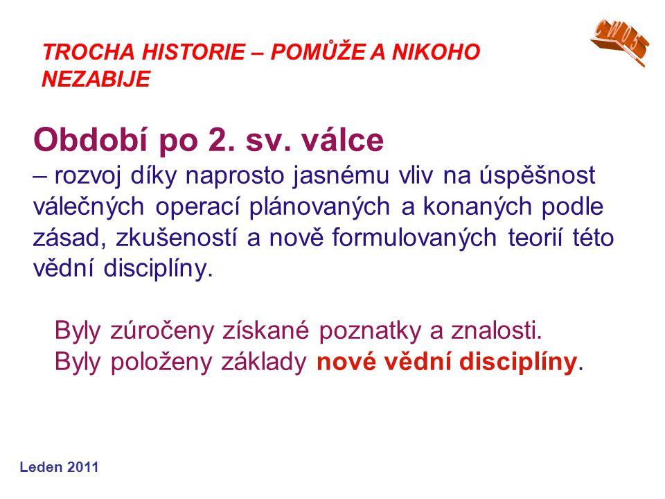 Leden 2011 Období po 2. sv.
