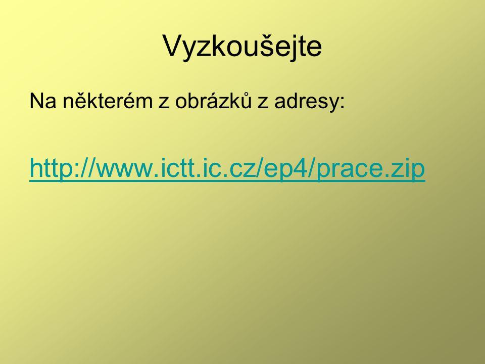 Vyzkoušejte Na některém z obrázků z adresy: http://www.ictt.ic.cz/ep4/prace.zip