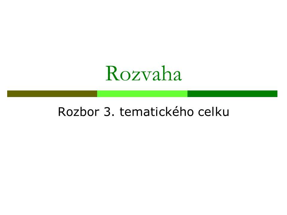 Rozvaha Rozbor 3. tematického celku