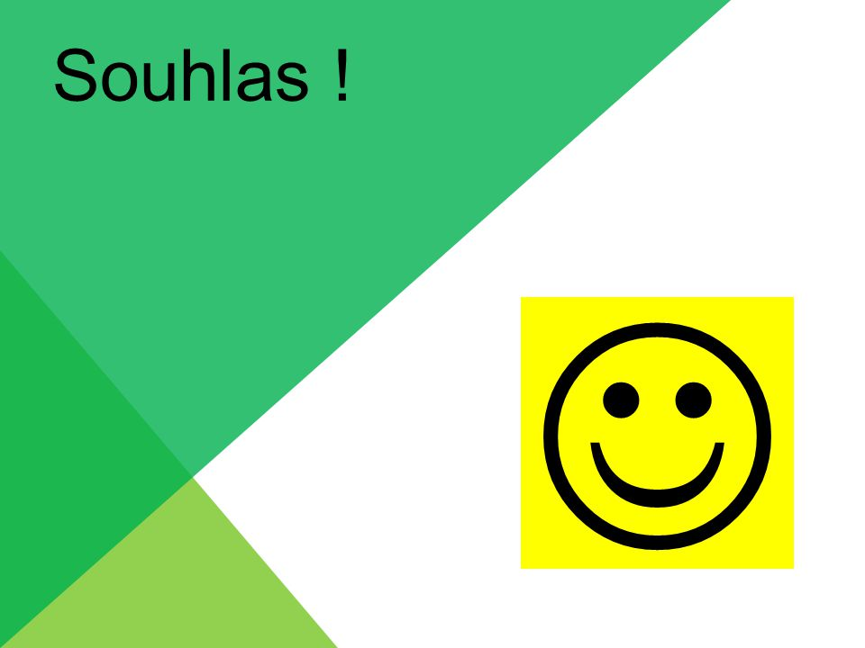 Souhlas !