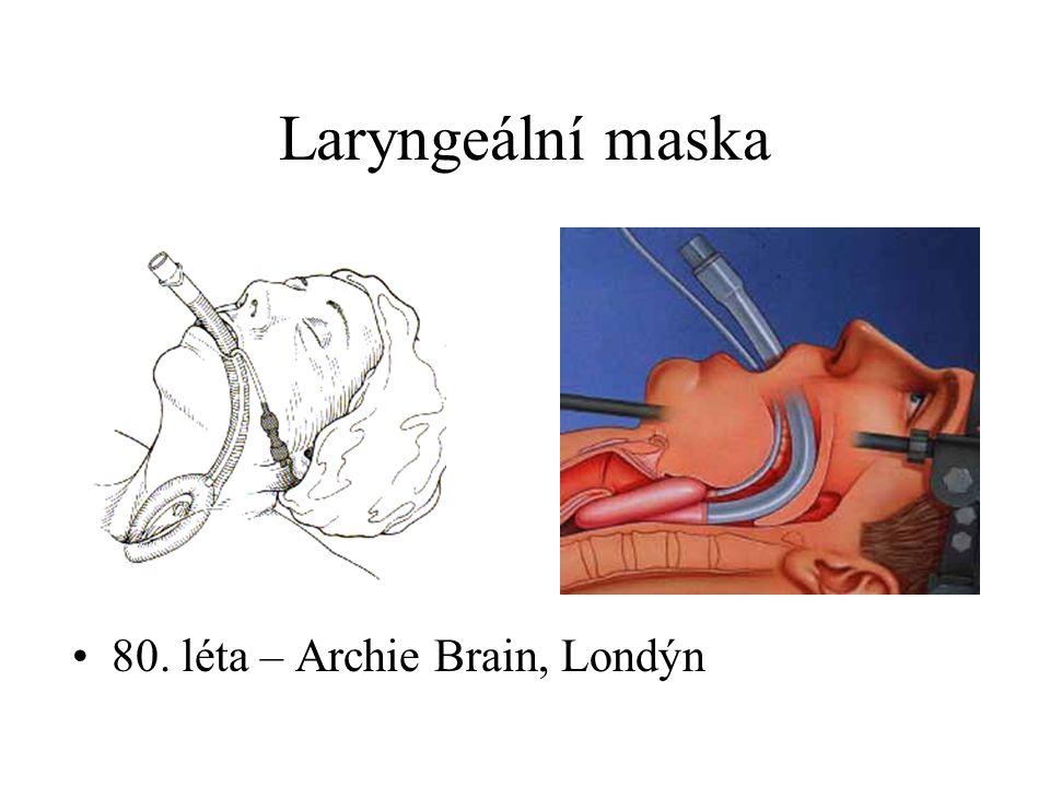 Laryngeální maska 80. léta – Archie Brain, Londýn