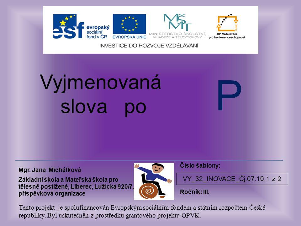 VY_32_INOVACE_Čj.07.10.1 z 2 Vyjmenovaná slova po Mgr.
