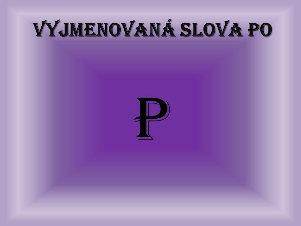 Vyjmenovaná slova po P