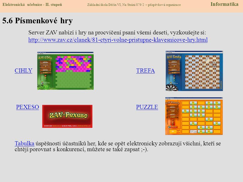 5.6 Písmenkové hry Elektronická učebnice - II.