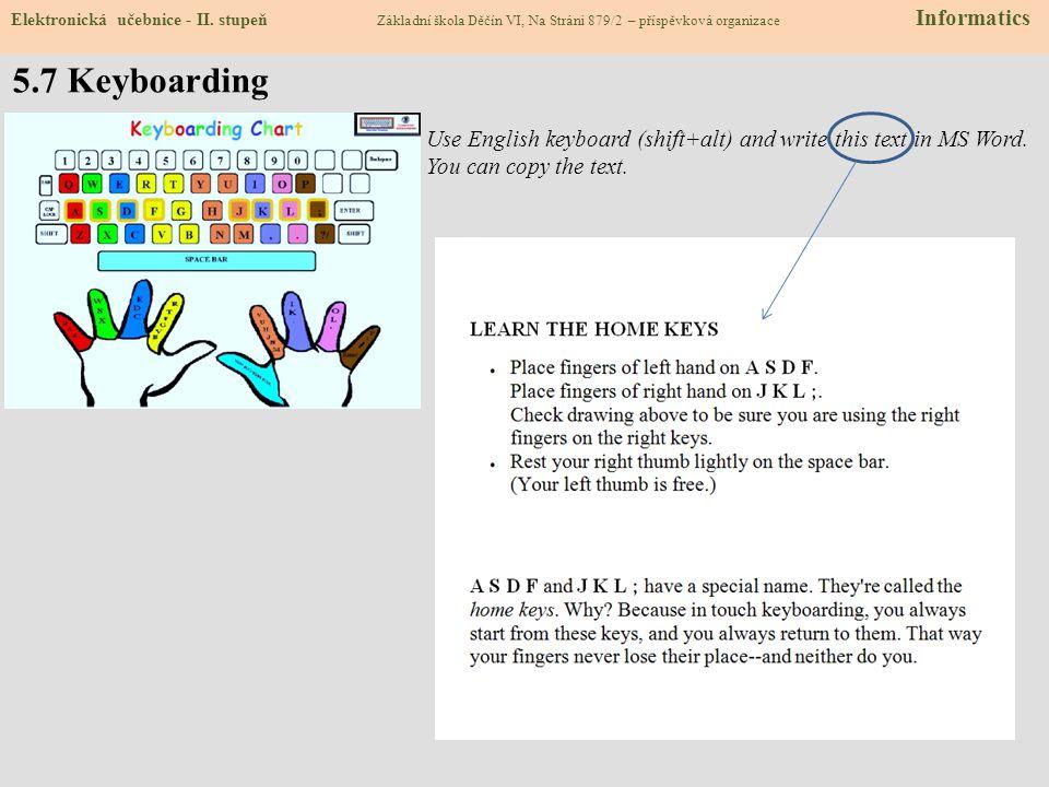 5.7 Keyboarding Elektronická učebnice - II.