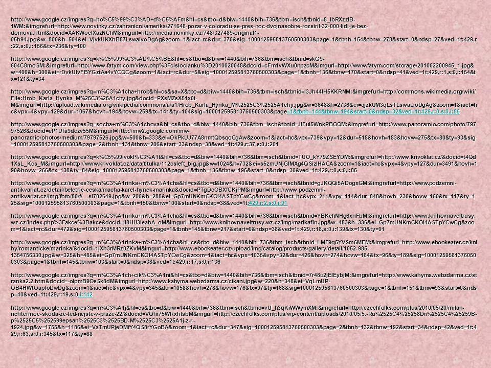 http://www.google.cz/imgres?q=ho%C5%99%C3%AD+d%C5%AFm&hl=cs&tbo=d&biw=1440&bih=736&tbm=isch&tbnid=8_IbRXzzIB- 1WM:&imgrefurl=http://www.novinky.cz/zah
