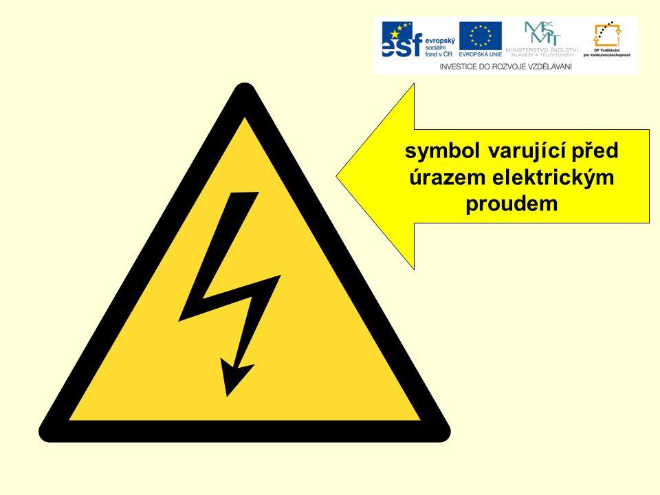 symbol varující před úrazem elektrickým proudem