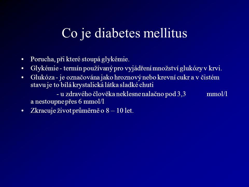 Co je diabetes mellitus Porucha, při které stoupá glykémie. Glykémie - termín používaný pro vyjádření množství glukózy v krvi. Glukóza - je označována