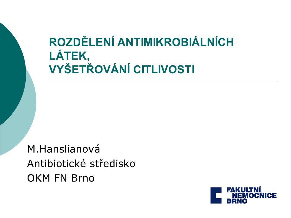 Vyšetřování citlivosti k antibiotikům 2) Diluční mikrometoda hodnotí se MIC v jamkách mikrotitrační destičky, které obsahují zvolené koncentrace antibiotik v bujónu MIC= první nezkalená jamka mikrotitrační destičky