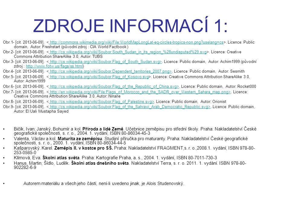ZDROJE INFORMACÍ 1: Obr.1- [cit. 2013-06-09].. Licence: Public domain, Autor: Freshstart (původní zdroj : CIA World Factbook )http://commons.wikimedia