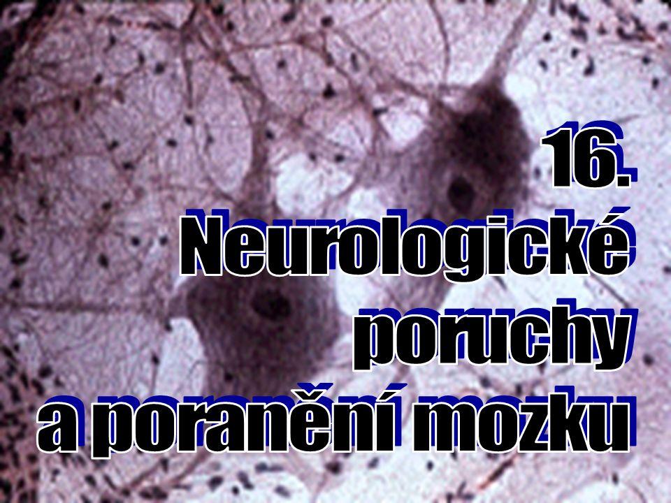 DEGENERATIVNÍ PORUCHY MOZKU EPILEPSIEEPILEPSIE výskyt 1 : 200 nekontrolovatelná chaotická aktivita mozku  poruchy vědomí a vnímání, křeče, psychické příznaky = výboj v elektrické činnosti určité části nervových buněk často neznámá příčina, pokud se poprvé objeví až v dospělosti může být způsobena nádorem, abscesem, poraněním hlavy, mrtvicí nebo chemickou nerovnováhou TYPY ZÁCHVATU: A)Grand – mal A)Grand – mal - náhlé bezvědomí, křeče, trhavé pohyby pomočení a pokousání.