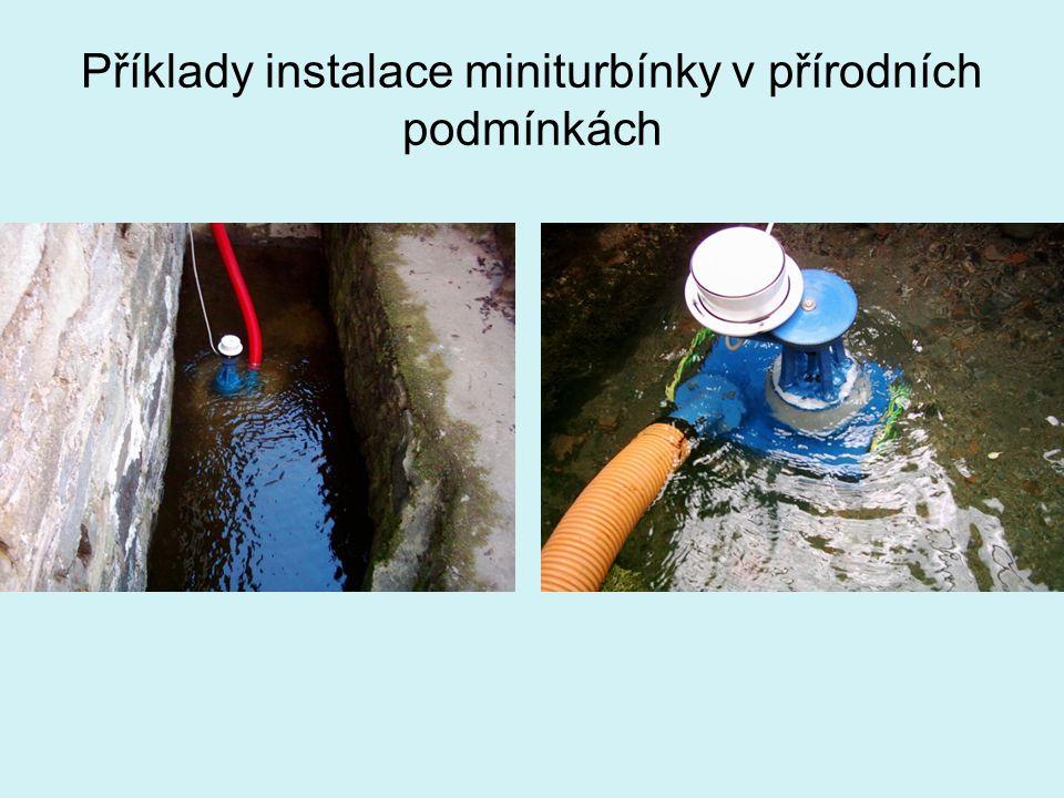 Příklady instalace miniturbínky v přírodních podmínkách