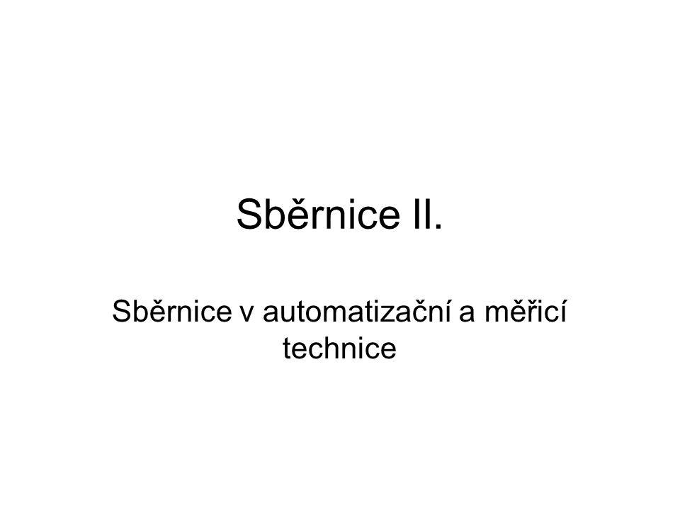Sběrnice II. Sběrnice v automatizační a měřicí technice