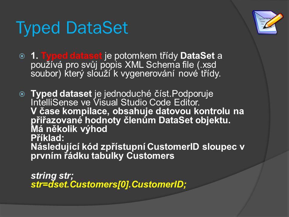 Untyped DataSet  2.