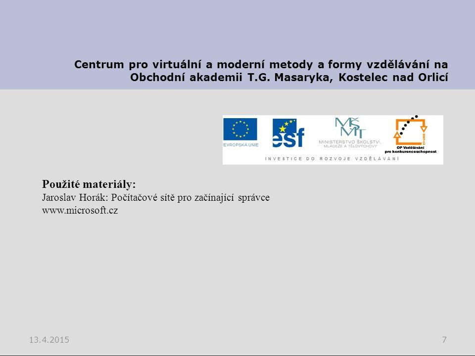 13.4.20157 Centrum pro virtuální a moderní metody a formy vzdělávání na Obchodní akademii T.G.