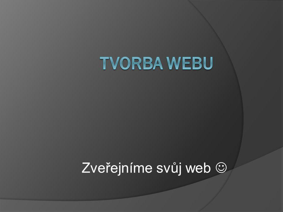 Zveřejníme svůj web