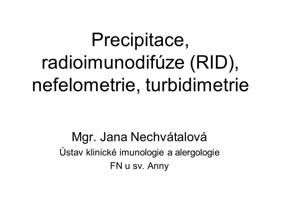 dvojitá radiální imunodifúze (podle Ouchterlonyho) -testování více materiálů -gradient vytváří jak Ag, tak Ab a dochází k protisměrné difúzi obou reaktantů (radiálně) -v zóně ekvivalence – precipitační linie, která ukazuje na pozitivitu reakce -hodnocení - kvalitativní http://www.immy.com/products/immunodiffusion/