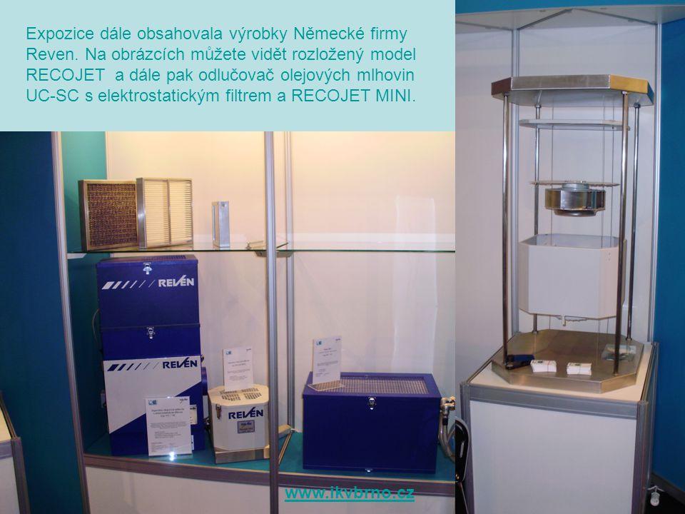 Expozice dále obsahovala výrobky Německé firmy Reven.