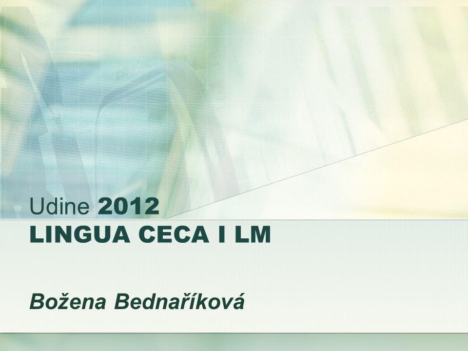 Udine 2012 LINGUA CECA I LM Božena Bednaříková