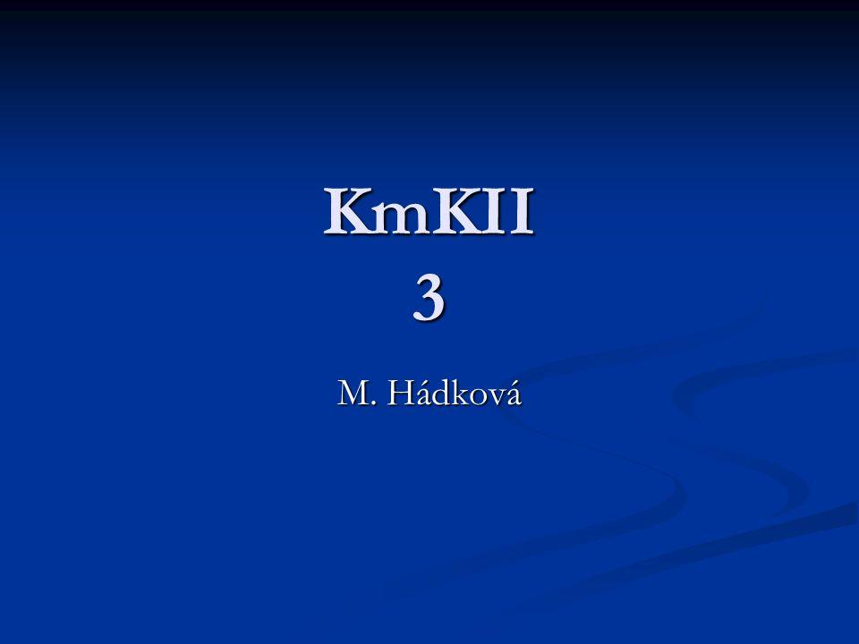 KmKII 3 M. Hádková