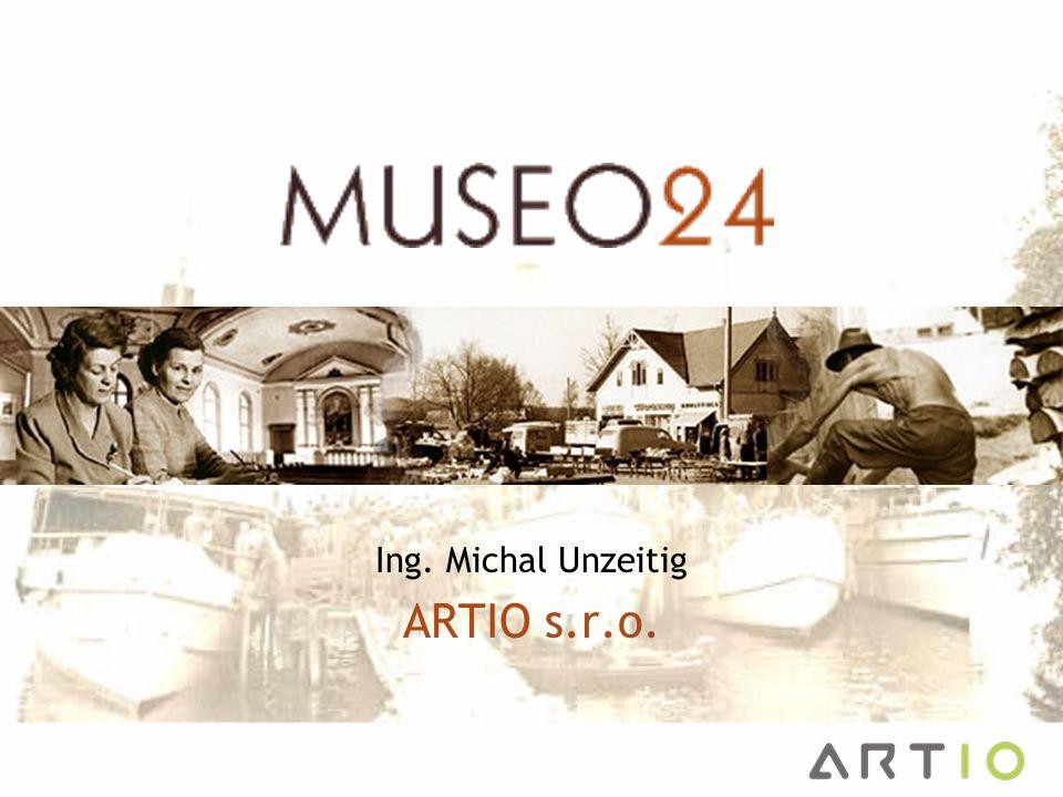  Co je Museo24  Vize a cíle  Role společnosti ARTIO  Technické řešení –CIDOC CRM –Sémantický web Obsah